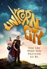 Unicorn City (2013) afişi