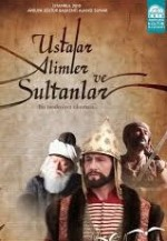 Ustalar Alimler Ve Sultanlar (2010) afişi