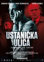 Ustanicka Ulica (2012) afişi
