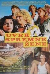 Uvek Spremne Zene (1987) afişi