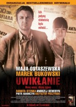 Uwiklanie (2011) afişi