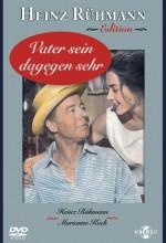 Vater Sein Dagegen Sehr (1957) afişi