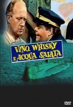 Vino Whisky E Acqua Salata