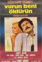 Vurun Beni Öldürün (1980) afişi