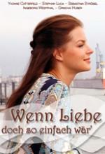 Wenn Liebe Doch So Einfach Wär' (2007) afişi
