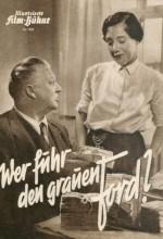 Wer Fuhr Den Grauen Ford? (1950) afişi