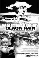 White Light Black Rain: The Destruction Of Hiroshima And Nagasaki