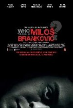 Who The Fuck ıs Milos Brankovic (2008) afişi