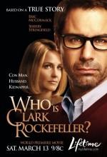 Who ıs Clark Rockefeller?