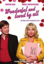 Wonderful And Loved By All (2007) afişi