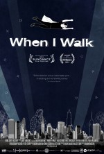 When I Walk (2013) afişi