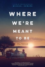 Where We're Meant to Be (2016) afişi