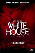 White House: The Movie (2015) afişi