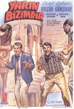 Yarın Bizimdir (1963) afişi