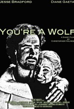 You're A Wolf (2009) afişi
