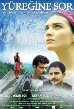 Yüreğine Sor (2010) afişi