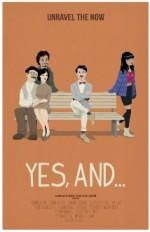 Yes, And... (2014) afişi