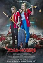 Yoga Hosers (2016) afişi