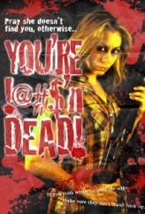 You're Dead! (2013) afişi