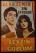 Zeytin Gözlüm (1980) afişi