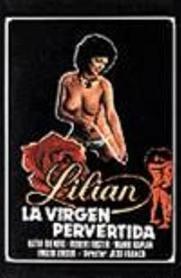 Lilian - La Virgen Pervertida