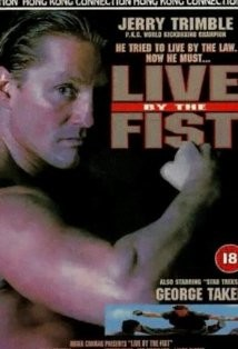 Live By The Fist