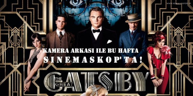 Muhteem Gatsby Sinemaskop'ta!
