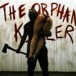 The Orphan Killer Resimleri