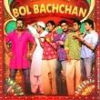 Bol Bachchan Resimleri