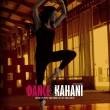 Dance Kahani  Resimleri