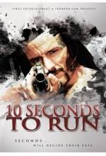 10 Seconds to Run (2017) afişi