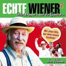 Echte Wiener 2 - Die Deppat'n und die Gspritzt'n (2010) afişi