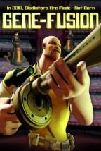 Gene-Fusion (2011) afişi