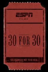 30 For 30 Sezon 1 (2009) afişi