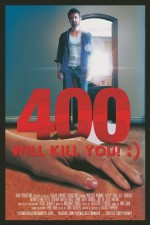 400 Will Kill You! :) (2014) afişi