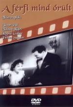 A Férfi Mind örült (1937) afişi