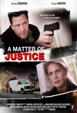 A Matter Of Justice (2011) afişi