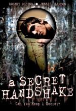 A Secret Handshake (2007) afişi