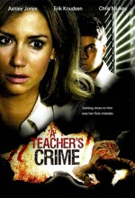 A Teacher's Crime (2008) afişi