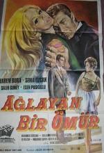 Ağlayan Bir Ömür (1968) afişi