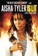 Aisha Tyler ıs Lit Live At The Fillmore (2009) afişi