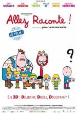 Allez Raconte! (2010) afişi