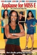 Applause For Miss E (2009) afişi