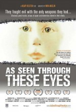 As Seen Through These Eyes (2008) afişi