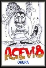 Asevi 8: Okupa (2005) afişi