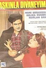 Aşkınla Divaneyim (1967) afişi