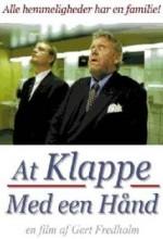 At Klappe Med Een Hånd (2001) afişi