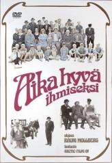 Aika Hyvä Ihmiseksi (1977) afişi