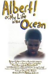 Albert! Or, My Life in the Ocean  afişi