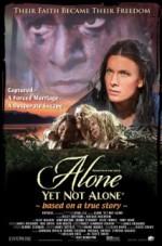 Alone Yet Not Alone (2013) afişi